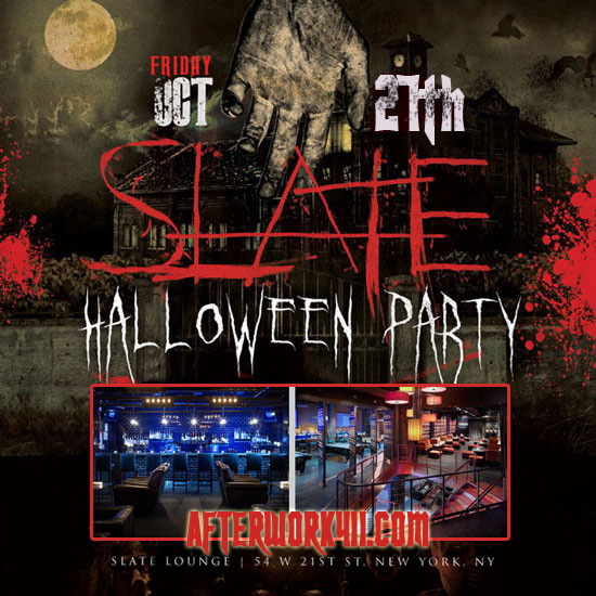 FRI OCT 27th Slate NYC Lounge Halloween New York