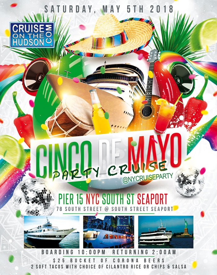 Cinco De Mayo Party Dance Cruise NYC Boat Party South Street Seaport NYC
