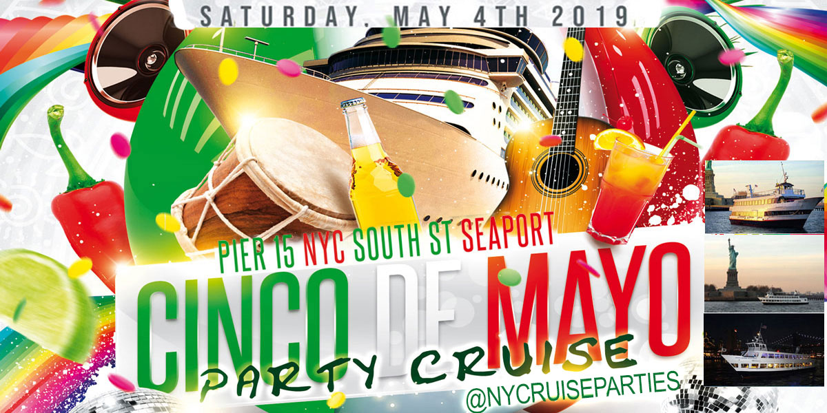 Cinco De Mayo Party Dance Cruise NYC Boat Party Hornblower NYC