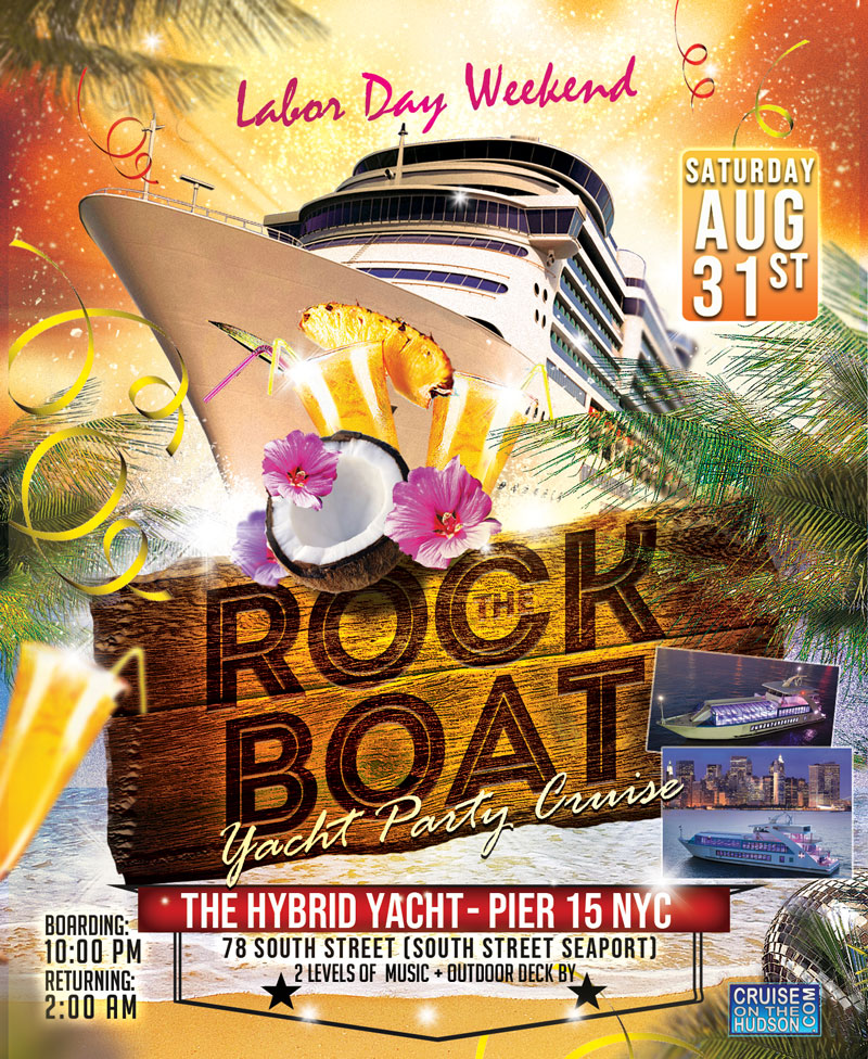 Rock The Boat end of summer yacht party cruise NYC Boat Party luxurious Hybrid Yacht boat Pier 15 NYC Hornblower Landing South Street Seaport